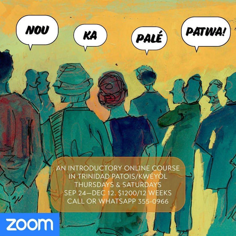 Nou Ka Palé Patwa: Trinidad Patois / Kwéyòl for beginners