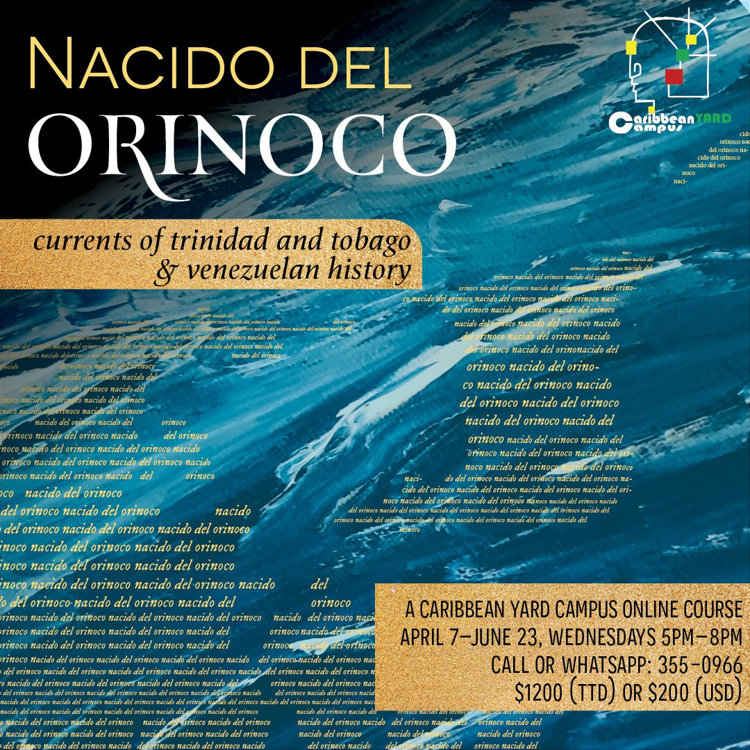 Nacido del Orinoco: The History of Trinidad and Tobago and Venezuela